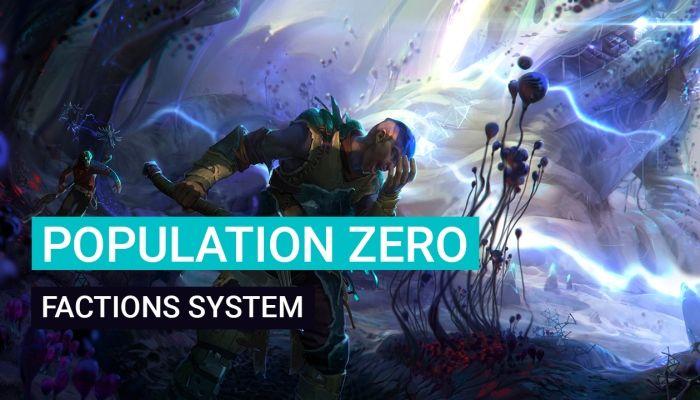 Spiegato il Sistema delle Fazioni di Population Zero