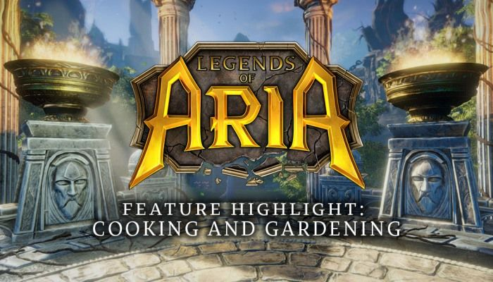 Spiegati i cambiamenti al Cooking e Gardening di Legends of Aria